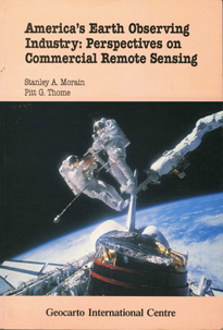 America's Earth Observing Industry: Perspective on Commercial Remote Sensing